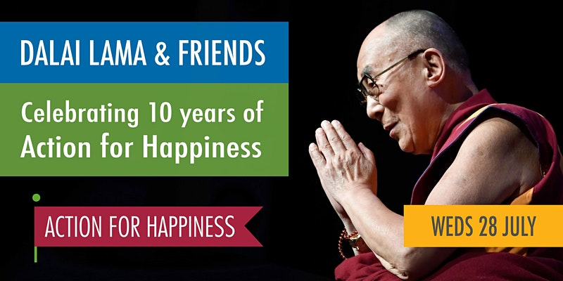 The Dalai Lama and friends: celebrating 10 years of Action for Happiness